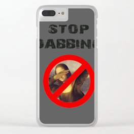 Stop dabbing! Clear iPhone Case