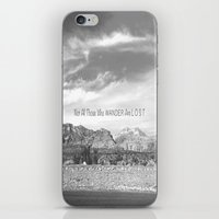 not all those who wander are lost iPhone & iPod Skins featuring Not All Those Who Wander Are Lost by Heather Hartley
