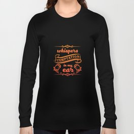 Whispers Temptation in My Ear Graphic T-shirt Long Sleeve T-shirt
