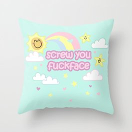 Screw You Fuckface! - with cuteness Throw Pillow