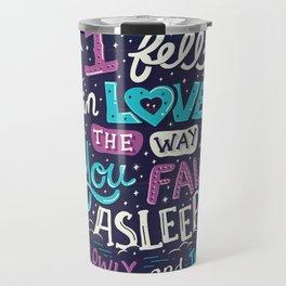 Fell in love Travel Mug
