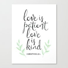 Love Is Patient, Love Is Kind Canvas Print