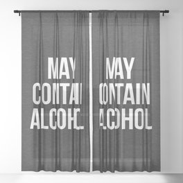 May Contain Alcohol Funny Quote Sheer Curtain