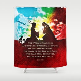 We Have Seen His Glory! Shower Curtain