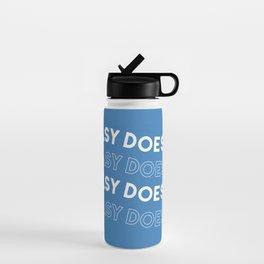 Easy Does It Water Bottle