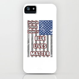 Cool & Inspirational Dignity Tee Design HONOR PRIDE DIGNITY iPhone Case