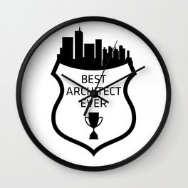 BEST ARCHITECT EVER Wall Clock