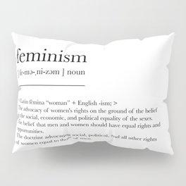 Feminism, dictionary definition Pillow Sham