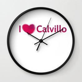 I Love Calvillo Wall Clock