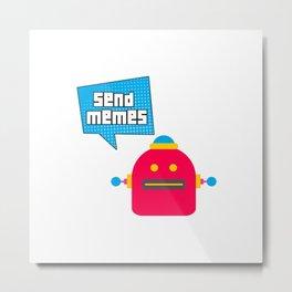 Send Memes Robot Speech Bubble Metal Print