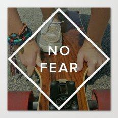 No Fear Canvas Print