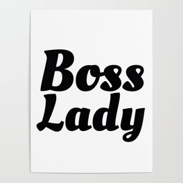 Boss Lady in Cursive Black Poster