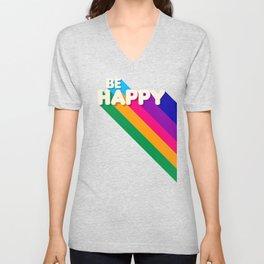 BE HAPPY - rainbow retro typography Unisex V-Neck