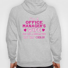 Office Manager's Wife Hoody