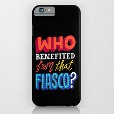 This Fiasco iPhone 6s Slim Case