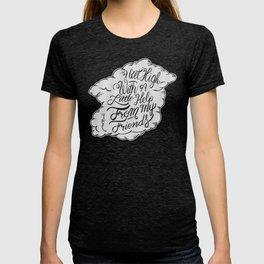Little help from my friends T-shirt
