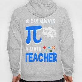 Pi Day Shirt For Math Teacher. Hoody