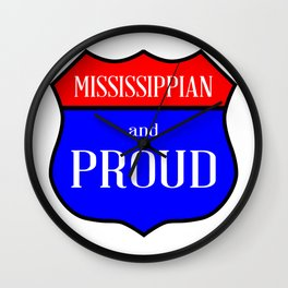 Mississippian And Proud Wall Clock