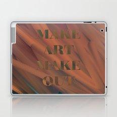 MAKE ART | MAKE OUT Laptop & iPad Skin