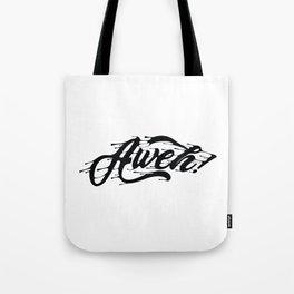 Aweh Tote Bag