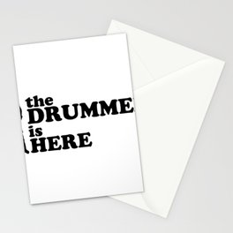 The Drummer Is Here - Rock And Roll Stationery Cards