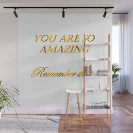 you are so amazzing 2 ( https://society6.com/vickonskey/collection ) Wall Mural