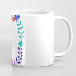 Enjoy every Sip of Life Coffee Mug
