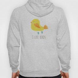 I like birds Hoody