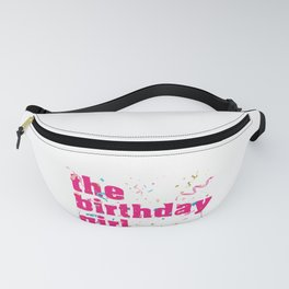 The Birthday Girl Party And Birthday Celebration Festival product Fanny Pack