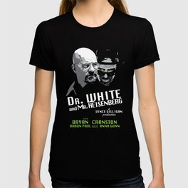 Dr. White and Mr. Heisenberg T-shirt