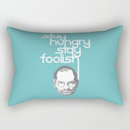 Lab No. 4 - Stay Hungry Stay Foolish Inspirational Quotes Poster Rectangular Pillow