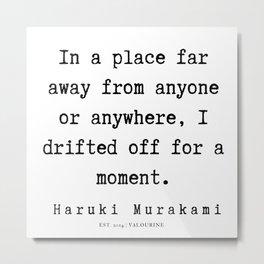 55  |  Haruki Murakami Quotes | 190811 Metal Print