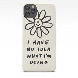 No Idea What I'm Doing iPhone Case