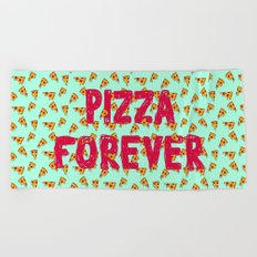 Pizza Forever Beach Towel