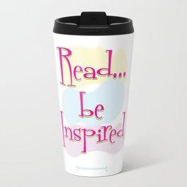 Read..be Inspired Travel Mug
