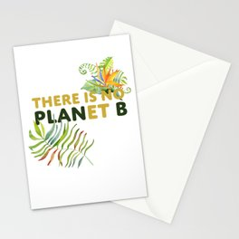 There is no Planet B design Stationery Cards