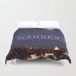 Not all those who wander are lost // #TravelSeries Duvet Cover