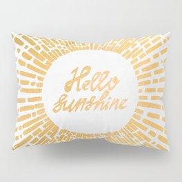 Hello Sunshine Gold Pillow Sham