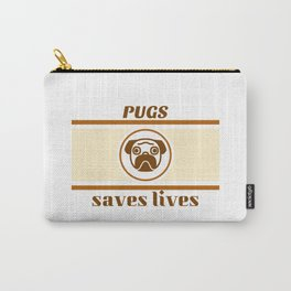 Pugs Saves Lives Carry-All Pouch