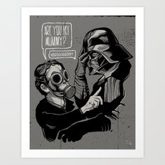 Are you my Mummy? Art Print