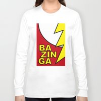 bazinga Long Sleeve T-shirts featuring Bazinga by Bazingfy
