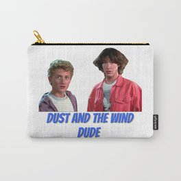 Bill & Ted dude Carry-All Pouch