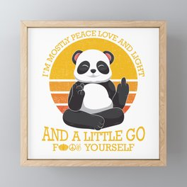 Mostly Peace Love Light And A Little go F You Framed Mini Art Print