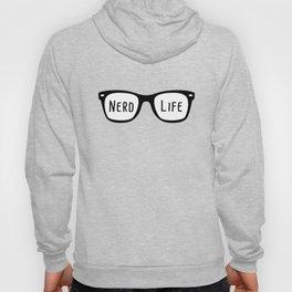 Nerd Life 4Ever Hoody