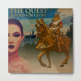The Quest, Bound For Glory Metal Print