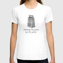 Alexander was Great T-shirt