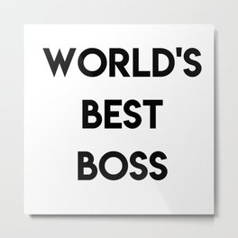 World's Best Boss Metal Print