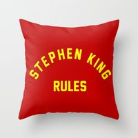 stephen king Throw Pillows featuring Stephen King Rules by Caroline Blicq