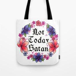 Not Today Satan Tote Bag