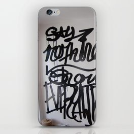 say nothing show everything iPhone Skin
